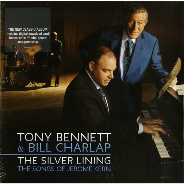 TONY BENNETT   BILL CHARLAP TONY BENNETT   BILL CHARLAP - THE SILVER LINING - THE SONGS OF JEROME KERN (2 LP)Виниловая пластинка<br><br>