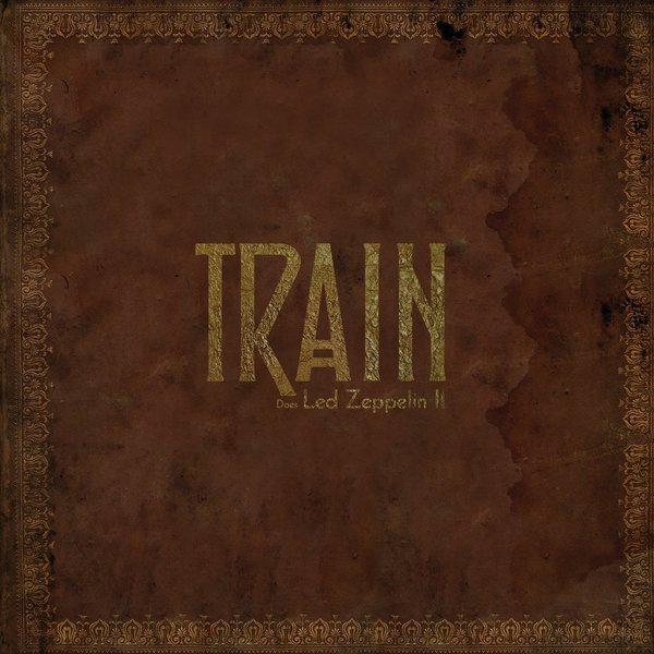 TRAIN TRAIN - DOES LED ZEPPELIN II