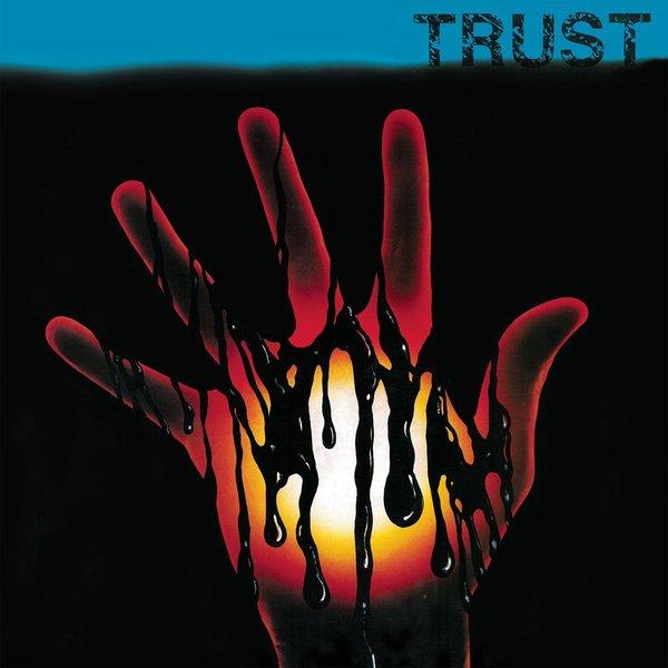TRUST TRUST - Trust