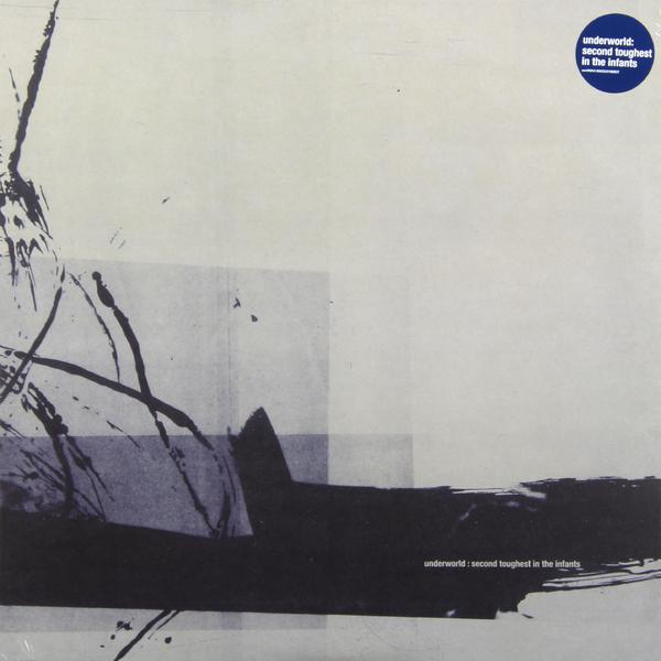 UNDERWORLD UNDERWORLD - SECOND TOUGHEST IN THE INFANTS (2 LP)