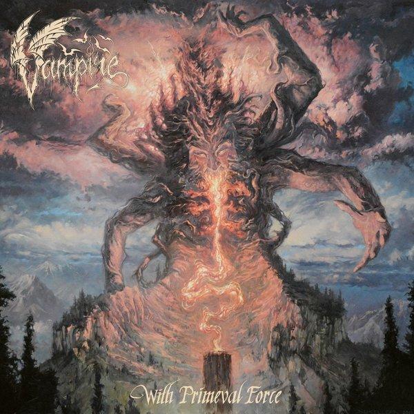 Vampire Vampire - With Primeval Force (180 Gr)