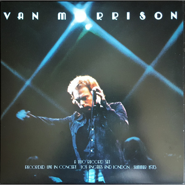 Van Morrison Van Morrison - …it's Too Late To Stop Now… Volume I (2 LP)
