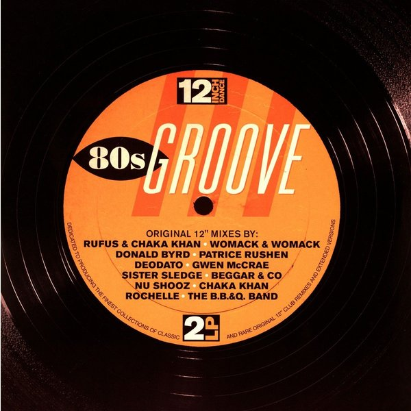 Various Artists Various Artists - 12 Inch Dance: 80s Groove (2 LP) various artists various artists 12 inch dance 80s groove 2 lp