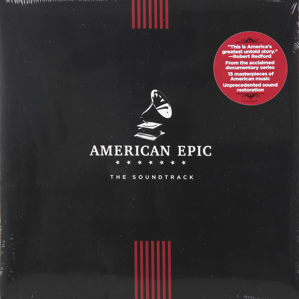 Various Artists Various Artists - American Epic: The Soundtrack various artists various artists american epic the soundtrack