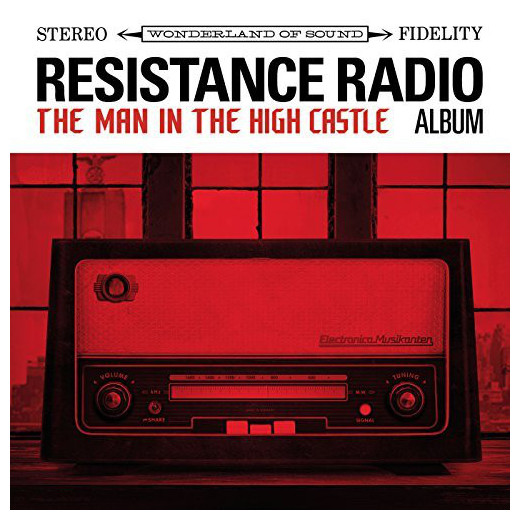 VARIOUS ARTISTS VARIOUS ARTISTS - RESISTANCE RADIO: THE MAN IN THE HIGH CASTLE ALBUM (2 LP) various artists various artists motortown revue in paris 3 lp