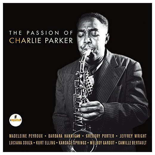 Various Artists Various Artists - The Passion Of Charlie Parker (2 LP) various artists various artists mamma roma addio