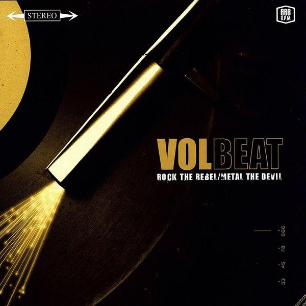 Volbeat Volbeat - Rock The Rebel / Metal The Devil r b parker s the devil wins