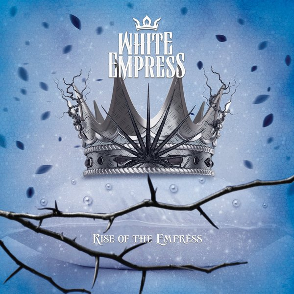 WHITE EMPRESS WHITE EMPRESS - RISE OF THE EMPRESS