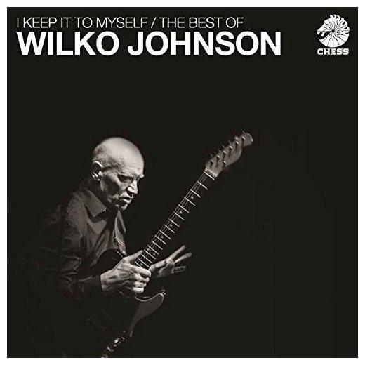 Wilko Johnson Wilko Johnson - I Keep It To Myself - The Best Of (2 LP) mick johnson motivation is at