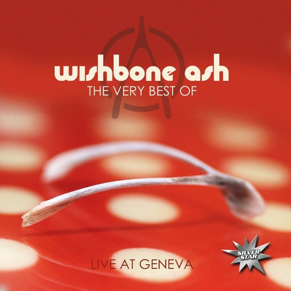 WISHBONE ASH WISHBONE ASH - THE VERY BEST OF LIVE AT GENEVA the doors the very best of