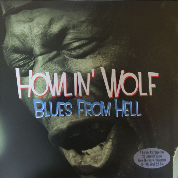 Howlin' Wolf Howlin' Wolf - Blues From Hell (2 LP)