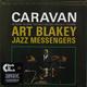 ��������� ��������� ART BLAKEY - CARAVAN