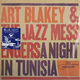 ��������� ��������� ART BLAKEY & THE JAZZ MESSENGERS-A NIGHT IN TUNISIA