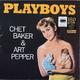 ��������� ��������� CHET BAKER & PEPPER ART-PLAYBOYS (180 GR, Jazz Wax)