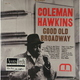 ��������� ��������� COLEMAN HAWKINS-GOOD OLD BROADWAY (2LP)