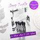 ��������� ��������� DEEP PURPLE - NOW WHAT?! - LIVE TAPES (2 LP, 180 GR)