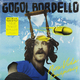 ��������� ��������� GOGOL BORDELLO - PURA VIDA CONSPIRACY (LP + 7