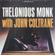 ��������� ��������� THELONIOUS MONK - WITH JOHN COLTRANE