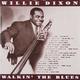 ��������� ��������� WILLIE DIXON-WALKIN' THE BLUES